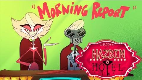 "HAZBIN HOTEL -""Morning Report"" -(CLIP)-"