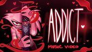 ADDICT (Music Video) - HAZBIN HOTEL