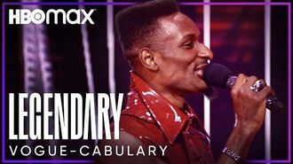 Legendary Vogue-Cabulary Chant HBO Max