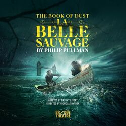 La Belle Sauvage play