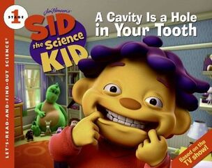 Sid the Science Kid - A Cavity Is a Hole in Your Tooth