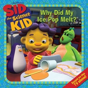 Sid the Science Kid - Why Did My Ice Pop Melt