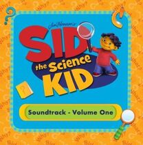 Sid the Science Kid - Soundtrack Volume 1
