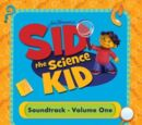Sid the Science Kid: Soundtrack - Volume 1