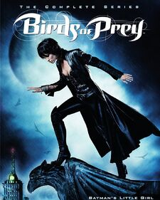 Birds of Prey - The Complete Series