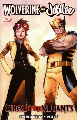 Wolverine and Jubilee - Curse of the Mutants (TPB)