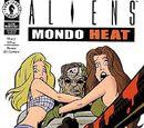 Aliens: Mondo Heat 1