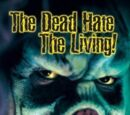 Dead Hate the Living, The