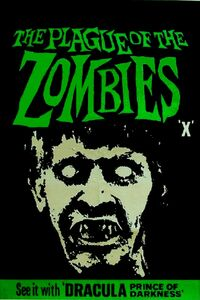 Plague of the Zombies (1966)