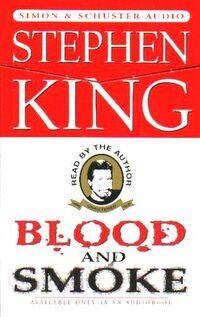 Blood and Smoke (audio book)