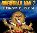 Gingerdead Man 2: The Passion of the Crust (2008)