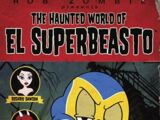 Haunted World of El Superbeasto, The