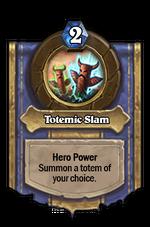 TotemicSlam