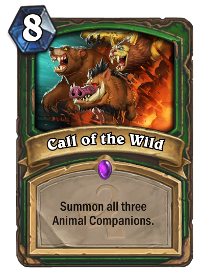 Call Of The Wild Hearthstone Heroes Of Warcraft Wiki Fandom