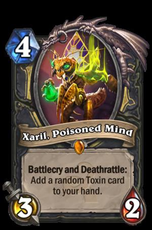 Xaril, Poisoned Mind