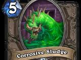 Corrosive Sludge
