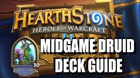 "Hearthstone - Druid ""Mid-game"" Deck Guide"