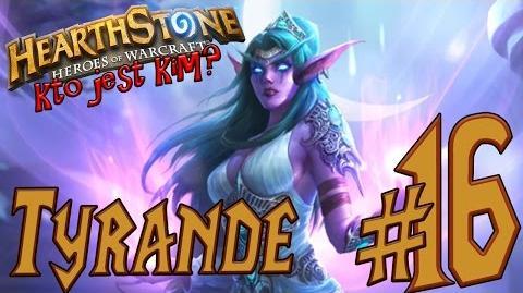 Historia bohaterów Warcrafta 16 - TYRANDE WHISPERWIND Kto jest kim w Hearthstone Drwal Rębajło