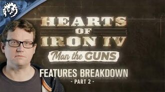 Hearts of Iron IV Man the Guns - Features Breakdown, ep.2