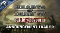 Hearts Of Iron IV Battle for the Bosporus Announcement Trailer