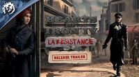 Hearts of Iron IV La Resistance Release Trailer
