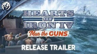 Hearts of Iron IV Man the Guns - Release Trailer
