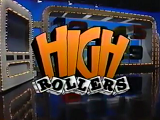 High Rollers 1987