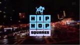 Hip Hop Squares 2012