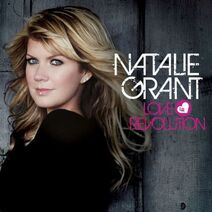 Natalie Grant- Love Revolution