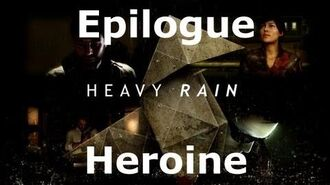 Heavy Rain- Epilogue - Heroine
