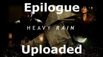 Heavy Rain- Epilogue - Uploaded