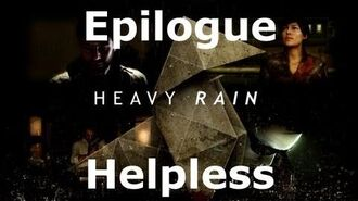 Heavy Rain- Epilogue - Helpless