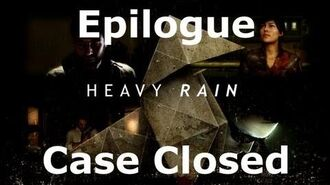Heavy Rain- Epilogue - Case Closed