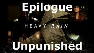 Heavy Rain- Epilogue - Unpunished