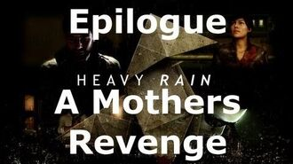 Heavy Rain- Epilogue - A Mother's Revenge