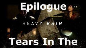 Heavy Rain- Epilogue - Tears In The Rain