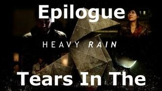 Heavy Rain- Epilogue - Tears In The Rain