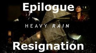 Heavy Rain- Epilogue - Resignation