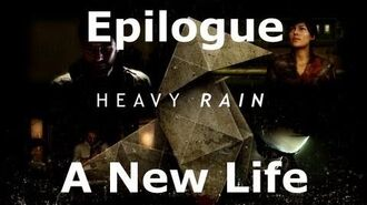 Heavy Rain- Epilogue - A New Life