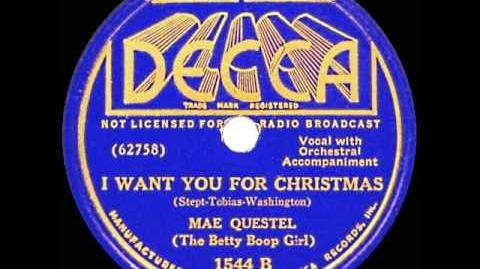 Mae Questel - I Want You For Christmas