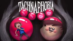 Zachnaphobia