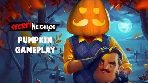 Secret Neighbor - Pumpking Gameplay -Hello Neighbor Multiplayer-