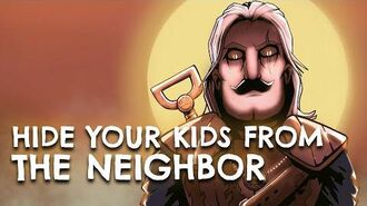 Hide Your Kids From The Neighbor (Toss a Coin To Your Witcher Parody)