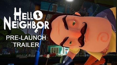 Hello Neighbor Pre-Launch Teaser Trailer