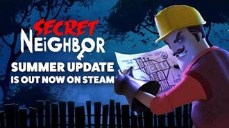 Secret Neighbor - Summer Update is Out Now on Steam!