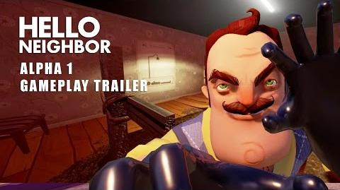 Hello Neighbor Alpha 1 Trailer