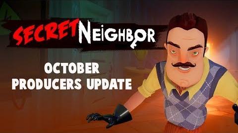 Secret Neighbor - October Producers Update