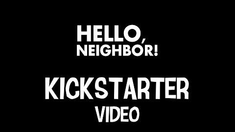 Hello, Neighbor! - Kickstarter video