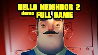 HELLO NEIGHBOR 2 DEMO FULL GAME + ENDING