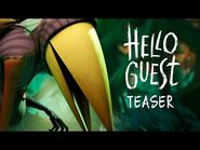 Hello Guest Teaser -Reveal & Alpha Coming June 13-